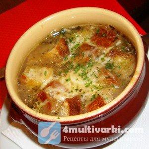 Французский рецепт лукового супа в мультиварке
