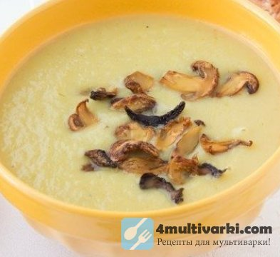Грибной суп-пюре с плавленым сыром